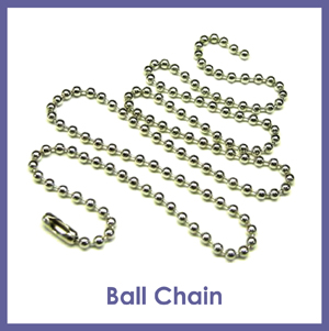 Click here to see Metal Ball Chain