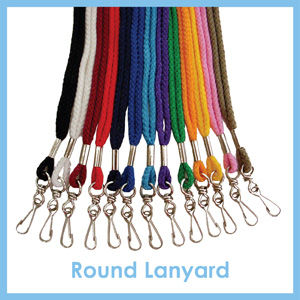 Click here to see Round Lanyard